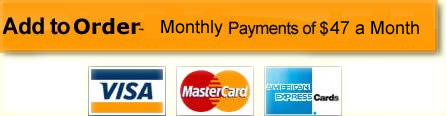 Monthly Payment Plan of $47 a Month